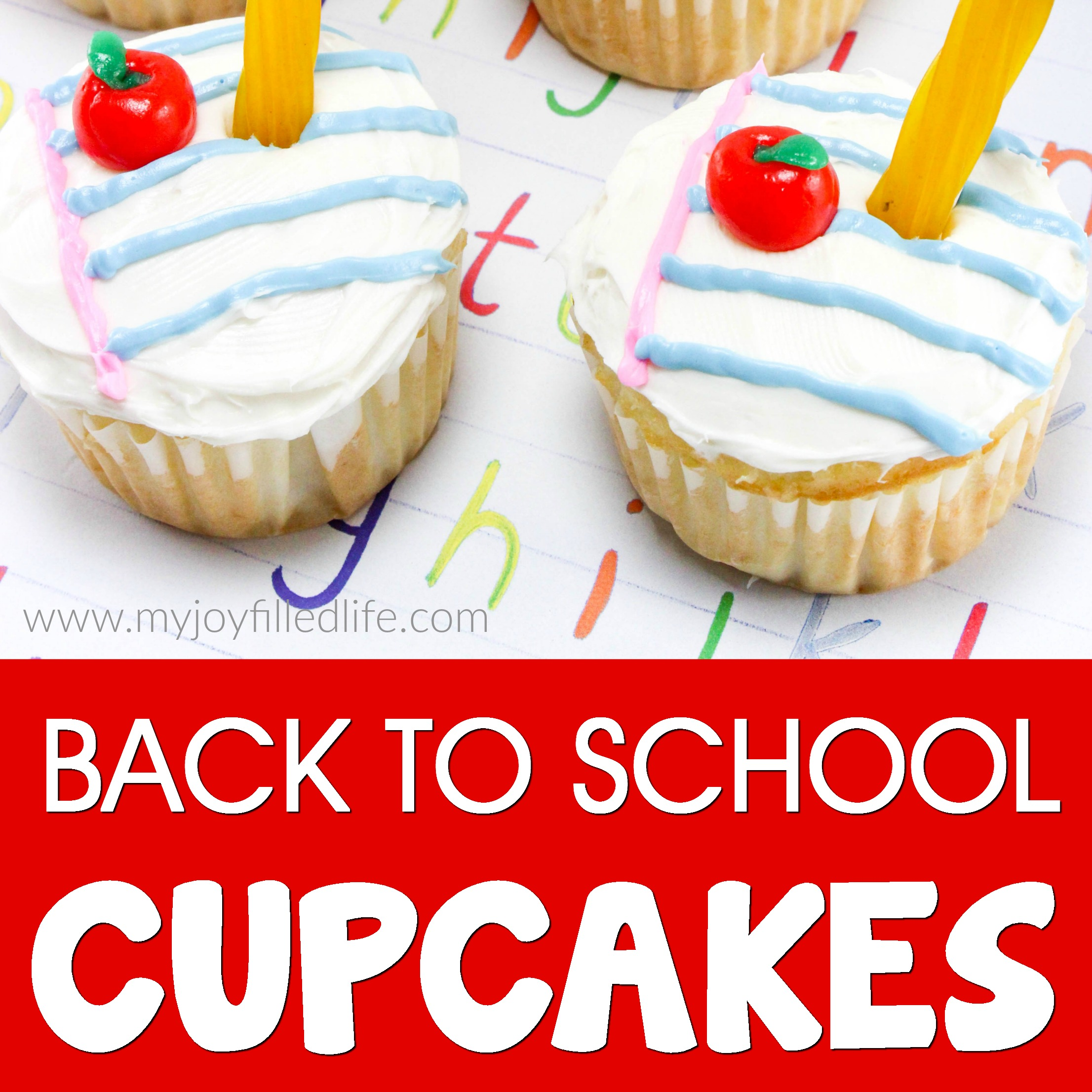 Easy to Make Back to School Cupcakes